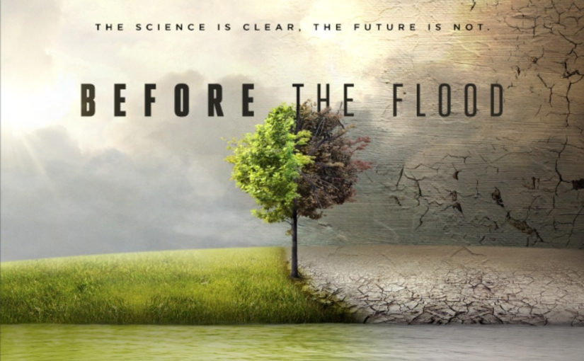 Before The Flood – Documentary